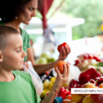 Whole Family Guide to Buying Local, Seasonal Produce