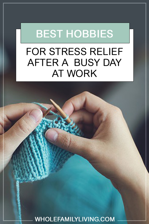 Stress is something we all experience. With our increasingly busy culture and demands of everyday life, it's important to set aside time to manage stress. You don't have to wait for the weekend to relax. Try these hobbies for stress relief that are easy to do at home after a busy day at work. #stressrelief #hobbies #relaxationtechniques #busymoms