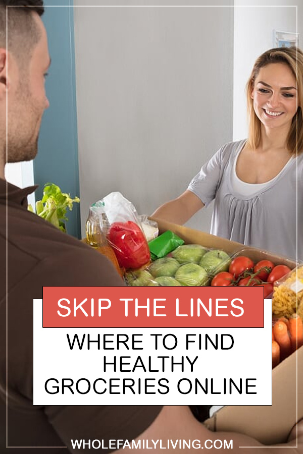 Want to eat healthier but don't like going to the grocery store? Save time (and money) and buy healthy groceries online! Learn the best places to shop. #healthyeating #healthyfamilies #healthymeals #mealplanning #onlinegroceries