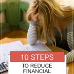 10 Steps to Reduce Financial Stress and Start Living Your Life. Woman sitting at desk looking at stack of bills.
