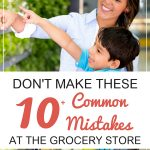 Avoid These Common (and Costly) Mistakes at the Grocery Store. Mother and son shopping for healthy groceries at the supermarket.