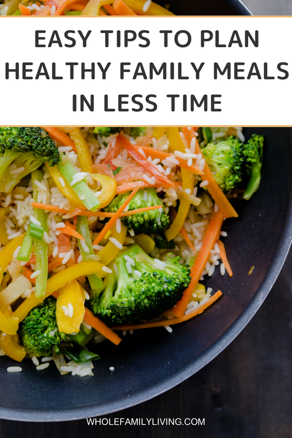 5 Simple Tips to Plan Healthy Family Meals - Whole Family Living. Stir-fry vegetables with rice on a plate.
