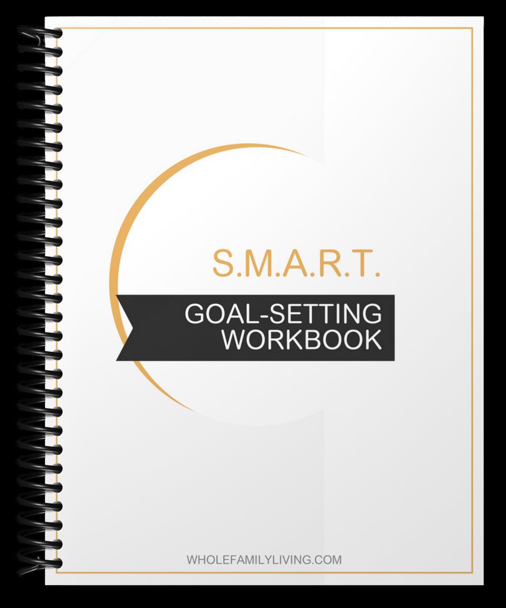 Goal-setting Workbook - Whole Family Living. Image of a goal-setting workbook.