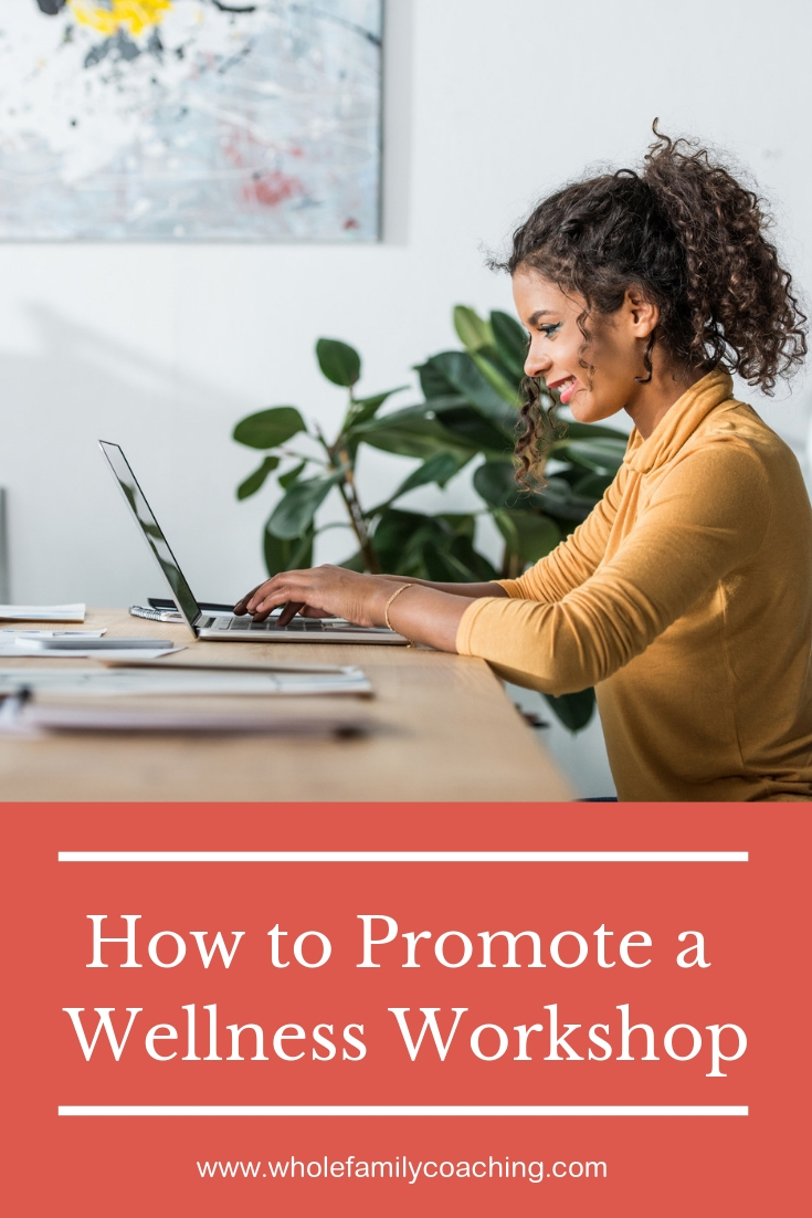 Thinking of ways to plan and promote a wellness workshop? Get our 7-step guide that outlines a clear process for launching your event. #wellnessworkshop #healthcoach #healtheducation #workshops #employeewellness #marketing