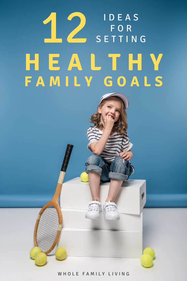 Check out these tips for setting healthy family goals. Create a healthier, happier life for you and your family and improve your family wellness this year. #familygoals #familywellness #goalsetting #familyhealthandwellness #familyactivities