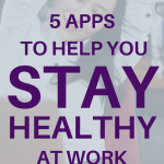 Banner. Apps to Help You Stay Healthy at Work - Whole Family Living