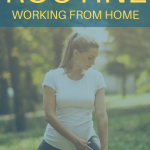 Woman doing exercise outside. Stay Healthy While Working From Home - Whole Family Living