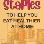 Healthy pantry items. How to Stock a Healthy Pantry for Your Family - Whole Family Living